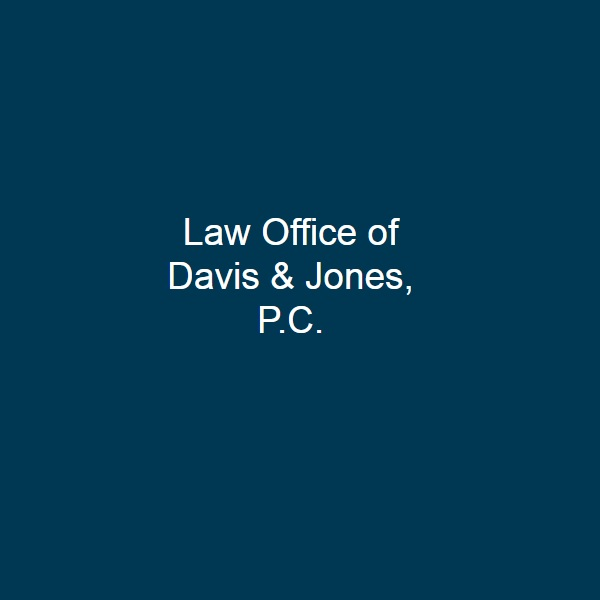 Law Office of Davis & Jones, P.C. Profile Picture
