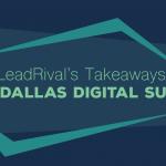 Dallas Digital Summit Takeaways