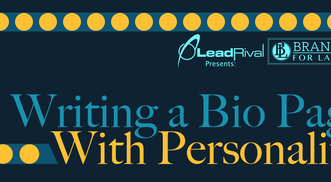 Branding For Lawyers: Writing a Bio with Personality