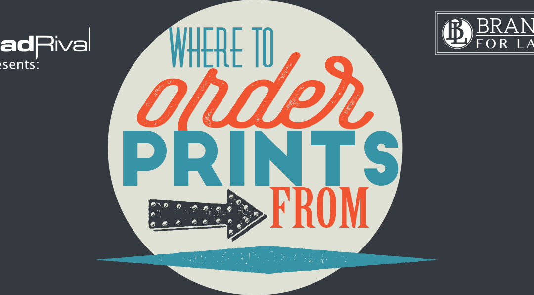 Branding For Lawyers: Where To Order Prints