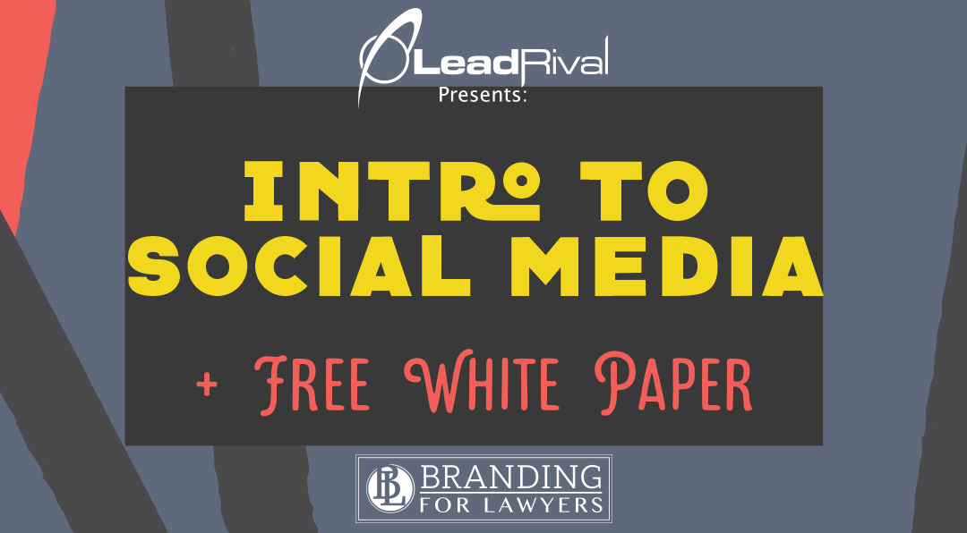 Branding For Lawyers: Intro To Social Media