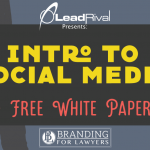 Branding For Lawyers: Intro To Social Media [+ Free White Paper]