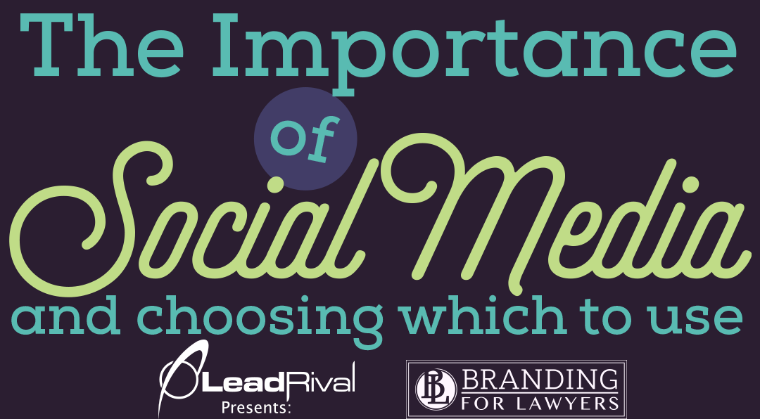 Branding For Lawyers: The Importance of Social Media