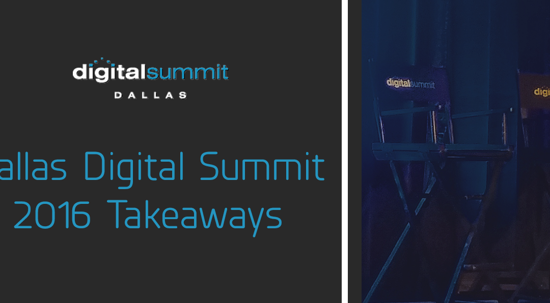 The 2016 Dallas Digital Summit: Takeaways