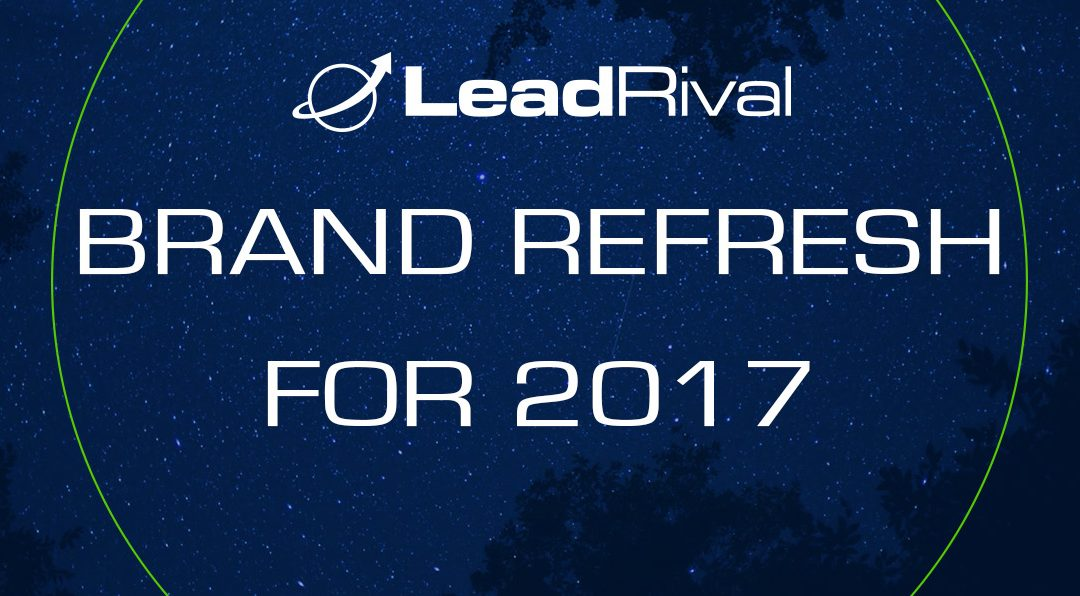 LeadRival's Brand Refresh (And The Changes We Made)