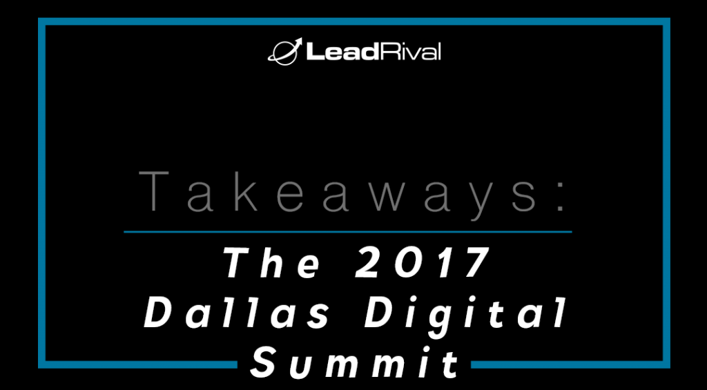 Dallas Digital Summit Takeaways