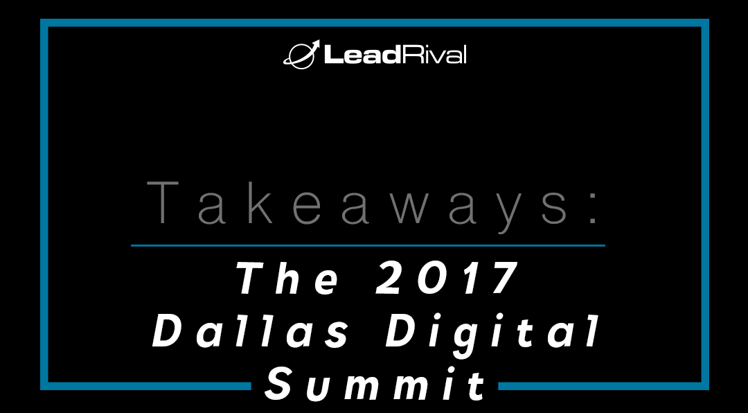 The 2017 Dallas Digital Summit Takeaways