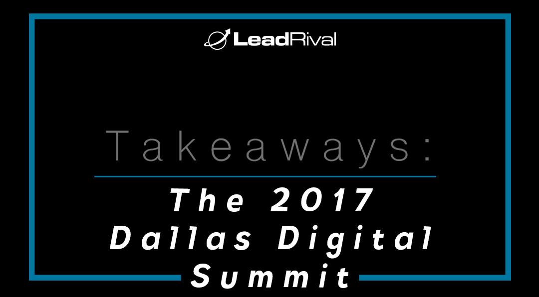 The 2017 Dallas Digital Summit Takeaways