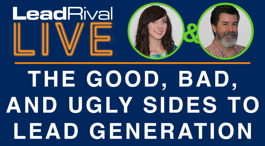 LeadRival LIVE: Episode 1 - Lead Generation